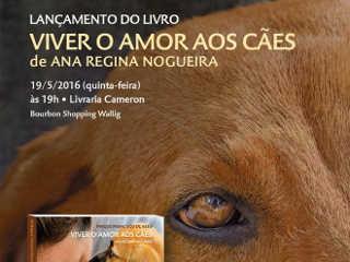 Livro 'Viver o Amor aos Cães' será lançado com palestra em Porto Alegre, RS