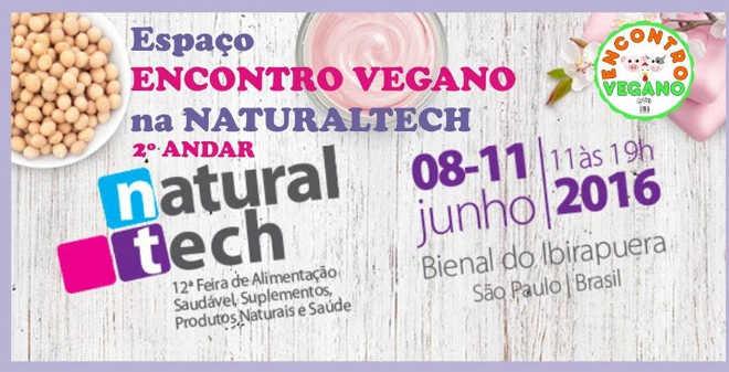 Espaço Encontro Vegano é um dos destaques da Naturaltech 2016