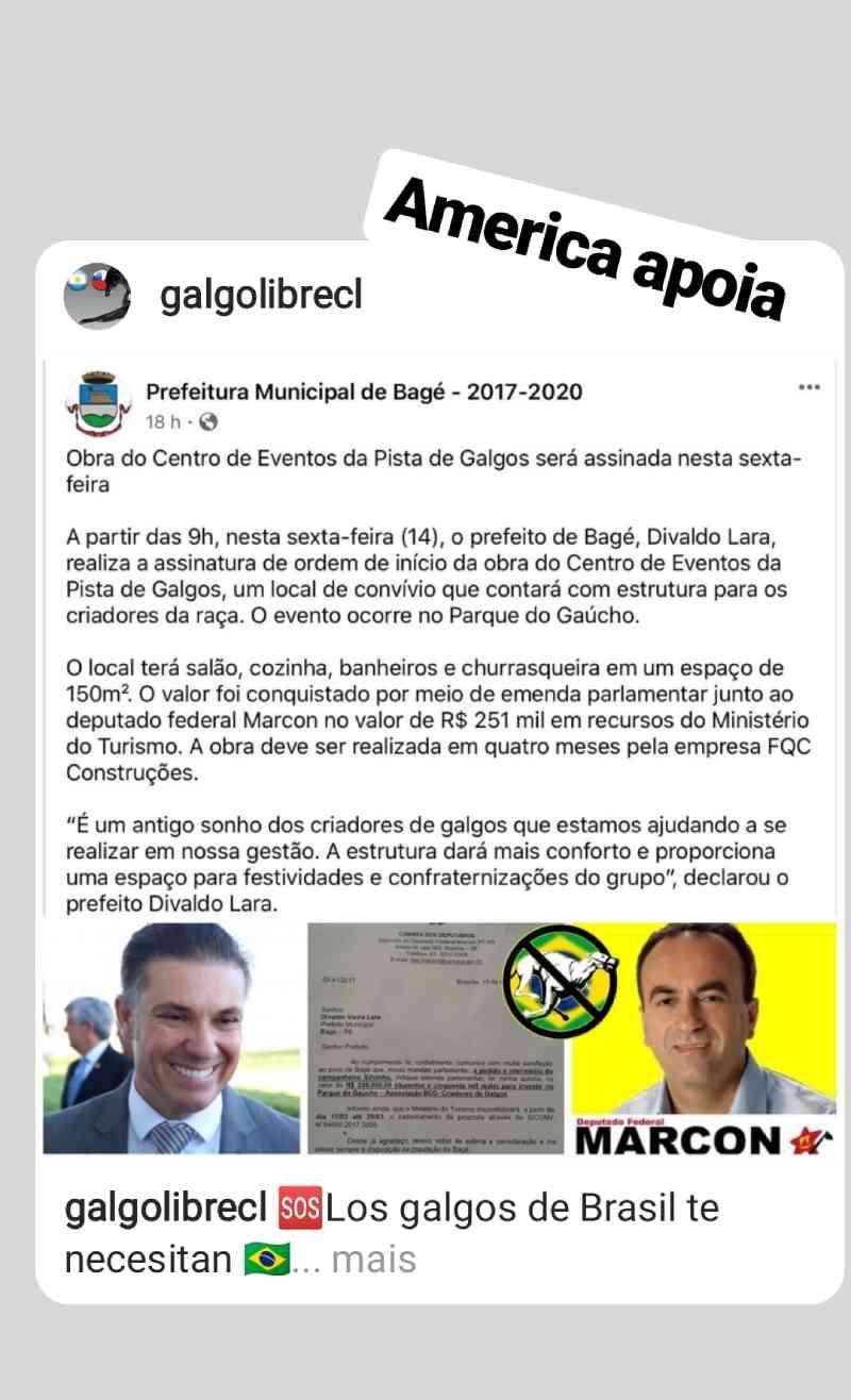Mensagem do deputado Marcon anunciando a liberação de verba específica (canódromo de Bagé) aonde consta o nome do prefeito Divaldo Lara.