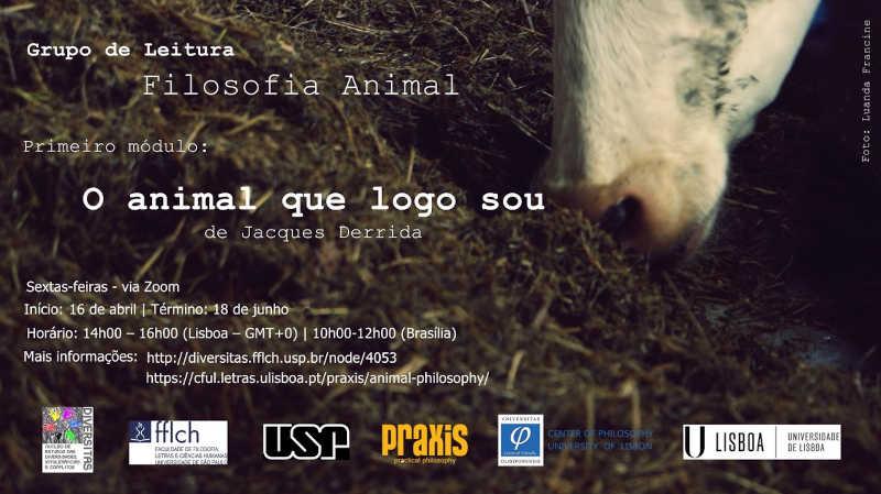 Grupo de leitura 'Filosofia Animal' têm início reagendado para esta sexta-feira, 16/04