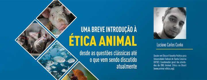 Resenha sobre o livro 'Uma breve introdução à ética animal: desde as questões clássicas até o que vem sendo discutido atualmente'