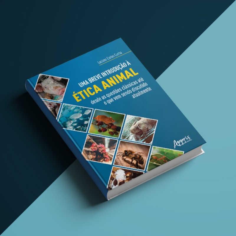 Filósofo brasileiro lança o livro 'Uma breve introdução à ÉTICA ANIMAL'