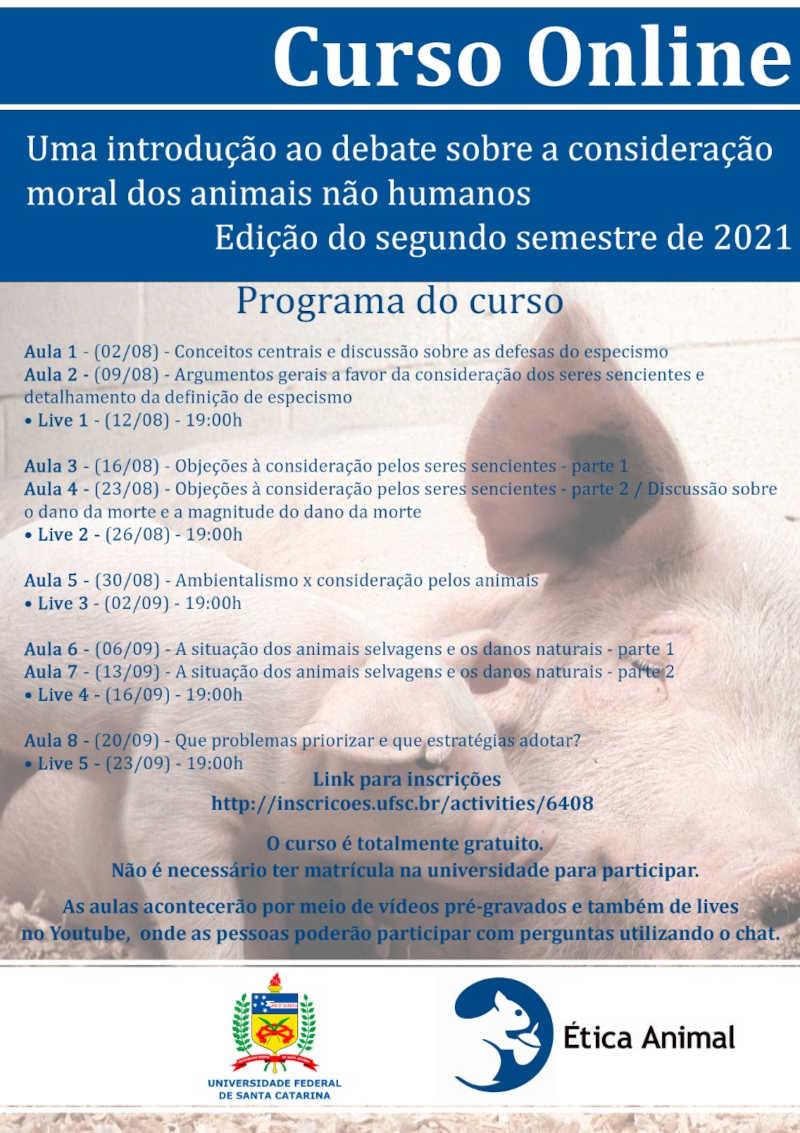 Ética Animal e UFSC oferecem 'Uma introdução ao debate sobre a consideração moral dos animais não humanos'